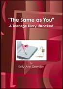 Teenage Diary Unlocked by K-A Graydon